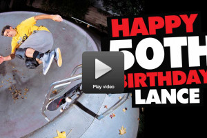 Happy 50th Birthday - Lance Mountain